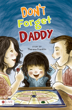 Don't Forget Daddy by Theresa Franklin